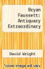 cover of Bryan Faussett: Antiquary Extraordinary