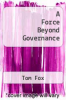 cover of A Force Beyond Governance