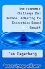 cover of The Economic Challenge for Europe: Adapting to Innovation Based Growth