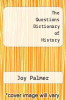 cover of The Questions Dictionary of History