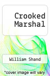 Crooked Marshal by William Shand - ISBN 9781843954156