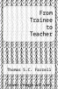 cover of From Trainee to Teacher