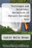 cover of Challenges and Solutions: Narratives of Patient-Centered Care (1st edition)