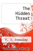 cover of The Hidden Threat
