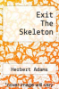 cover of Exit The Skeleton