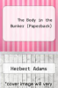 cover of The Body in the Bunker (Paperback)
