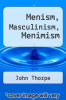 cover of Menism, Masculinism, Menimism