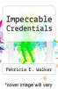 cover of Impeccable Credentials