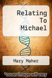 Cover of Relating To Michael EDITIONDESC (ISBN 978-1849914727)