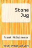 cover of Stone Jug