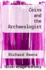 cover of Coins and the Archaeologist