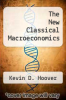 cover of The New Classical Macroeconomics