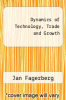 cover of Dynamics of Technology, Trade and Growth