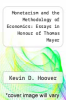 cover of Monetarism and the Methodology of Economics: Essays in Honour of Thomas Mayer