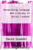 cover of Researching Language and Literacy in Social Context