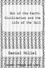 cover of Out of the Earth: Civilization and the Life of the Soil