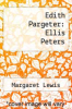 cover of Edith Pargeter: Ellis Peters