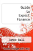 cover of Guide to Export Finance (5th edition)