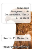 cover of Knowledge Management: An Introduction. Kevin C. Desouza