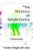 cover of The Politics of Subjectivity