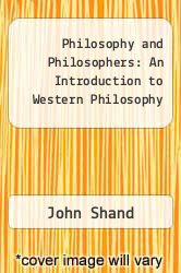 Philosophy and Philosophers: An Introduction to Western Philosophy by John Shand - ISBN 9781857280746