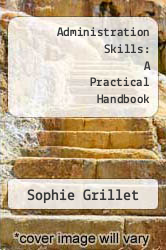 Administration Skills: A Practical Handbook by Sophie Grillet - ISBN 9781858351469