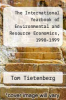 cover of The International Yearbook of Environmental and Resource Economics, 1998-1999