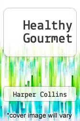 Cover of Healthy Gourmet EDITIONDESC (ISBN 978-1863782548)