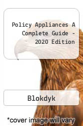 Policy Appliances A Complete Guide - 2020 Edition A digital copy of  Policy Appliances A Complete Guide - 2020 Edition  by Blokdyk. Download is immediately available upon purchase!