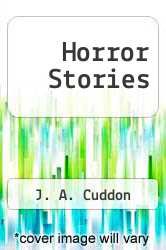 Horror Stories by J. A. Cuddon - ISBN 9781870630948