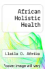 cover of African Holistic Health