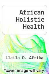 Cover of African Holistic Health EDITIONDESC (ISBN 978-1877610004)
