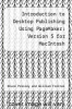 cover of Introduction to Desktop Publishing Using PageMaker : Version 5 for MacIntosh