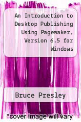 Cover of An Introduction to Desktop Publishing Using Pagemaker, Version 6.5 for Windows EDITIONDESC (ISBN 978-1879233744)