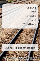 Cover of Caring for Infants and Toddlers 1 (ISBN 978-1879537019)