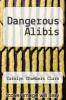 cover of Dangerous Alibis (1st edition)