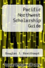 cover of Pacific Northwest Scholarship Guide (5th edition)