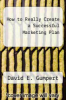 cover of How to Really Create a Successful Marketing Plan (2nd edition)