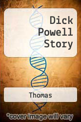 Dick Powell Story by Thomas - ISBN 9781880756027