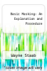 cover of Basic Masking: An Explanation and Procedure (2nd edition)