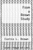 cover of From a Brown Study