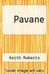 Pavane by Keith Roberts - ISBN 9781882968398