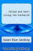 cover of Called and Sent: Living the Eucharist