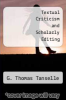 cover of Textual Criticism and Scholarly Editing