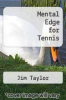 cover of Mental Edge for Tennis (4th edition)