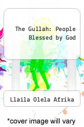 Cover of The Gullah: People Blessed by God EDITIONDESC (ISBN 978-1886433014)
