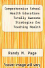 cover of Comprehensive School Health Education: Totally Awesome Strategies for Teaching Health (2nd edition)