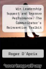cover of Win Leadership Support and Improve Performance: The Communicator`s Reinvention Toolkit