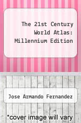 Cover of The 21st Century World Atlas: Millennium Edition EDITIONDESC (ISBN 978-1888777925)