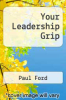 cover of Your Leadership Grip